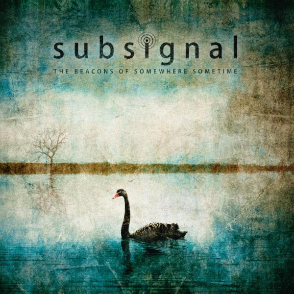 The Beacons Of Somewhere Sometime -Limited Deluxe by Subsignal