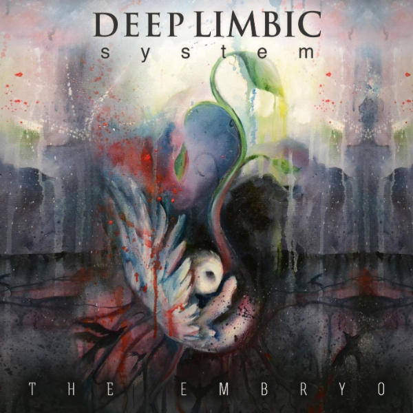 The Embryo EP by Deep Limbic System