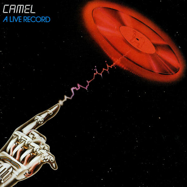 A Live Record (Disc 1) by Camel