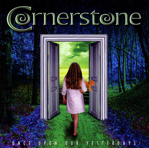 Once Upon Our Yesterdays by Cornerstone