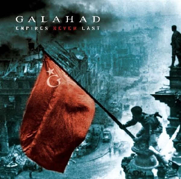 Empires Never Last by Galahad