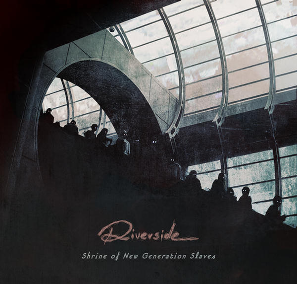 Shrine Of New Generation Slaves by Riverside